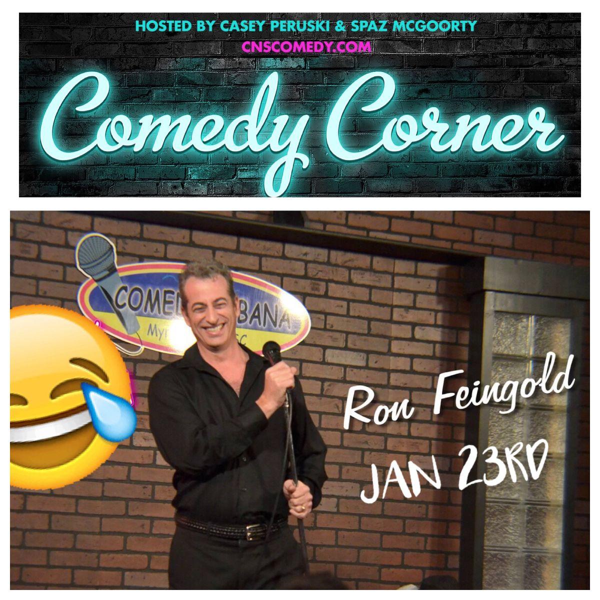 Comedy Corner Ron Feingold